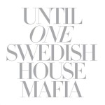 Swedish House Mafia - Until One [Deluxe Edition] MP3 Download