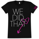 Tamar We Did That Girlie T-Shirt