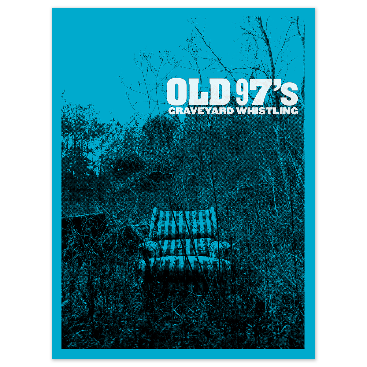 Old 97's Graveyard Whistling Poster