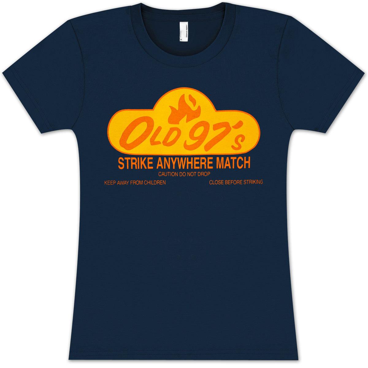 Old 97s Strike Anywhere Women's T-Shirt