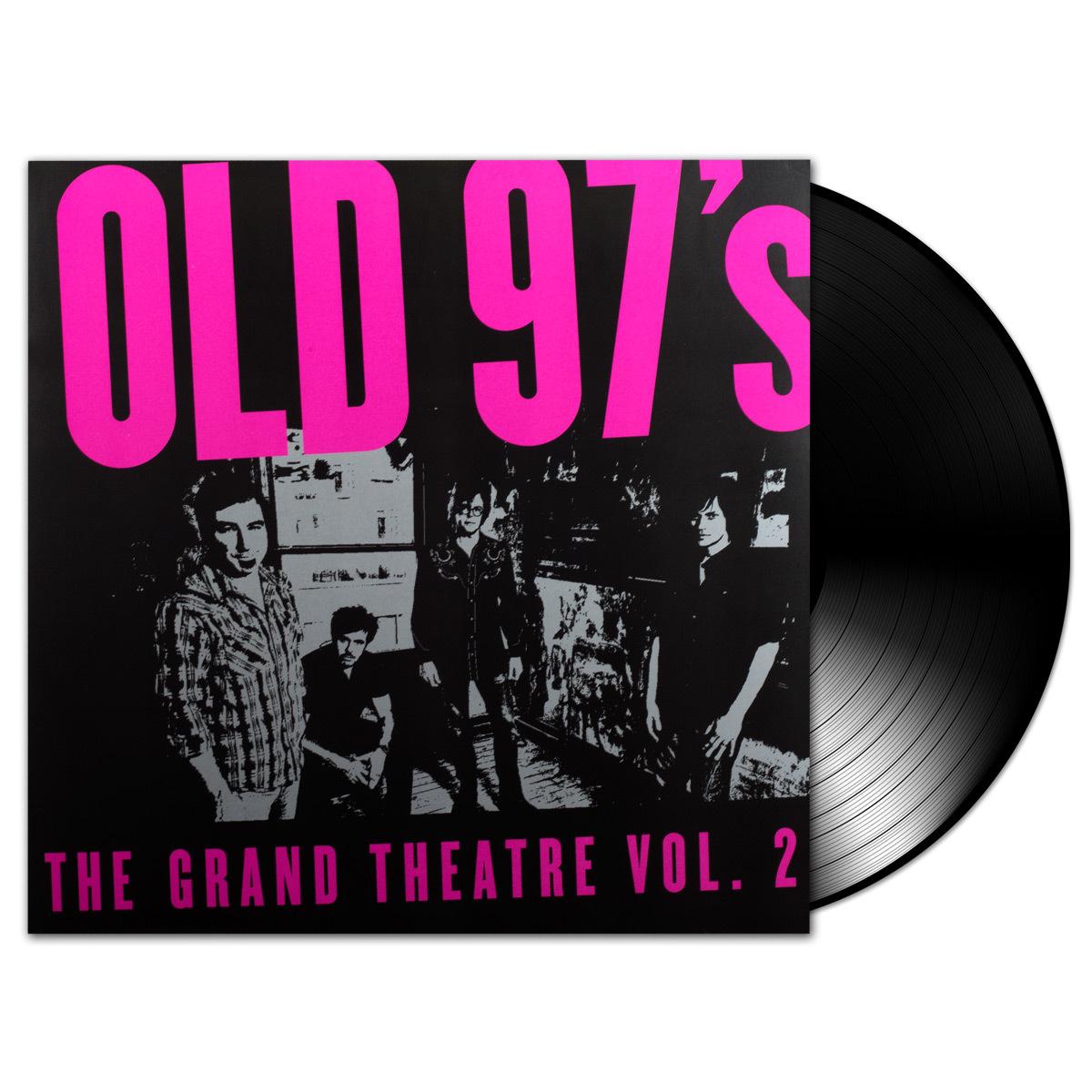 Old 97s - The Grand Theatre Volume 2 LP