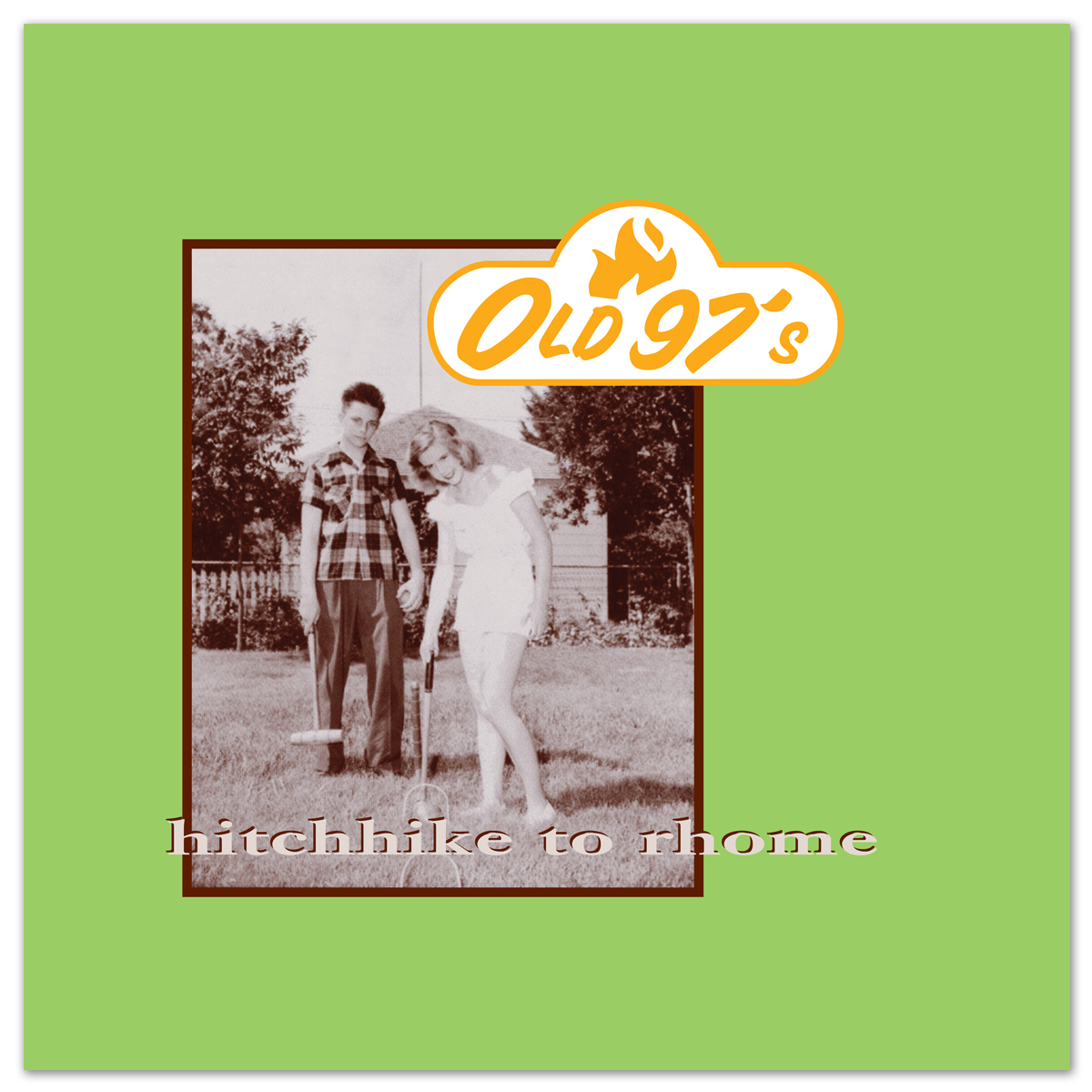 Old 97s Hitchhike to Rhome Reissue Digital Download