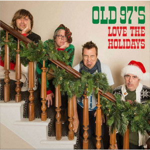 Old 97's - Love The Holidays CD