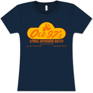 Old 97s Strike Anywhere Women's T-Shirt