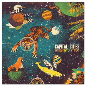 Capital Cities - In A Tidal Wave of Mystery MP3