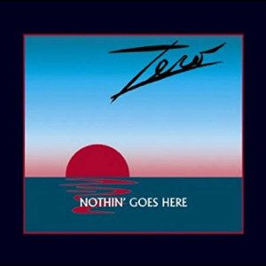 Zero - Nothin' Goes Here Digital Download