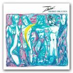 Zero- Zero Blues Digital Download