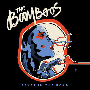 The Bamboos - Fever In The Road CD