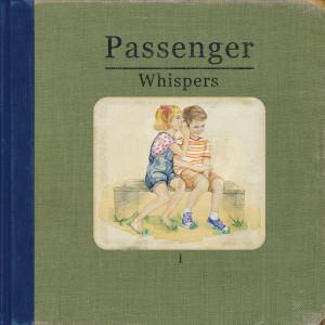 Passenger - Whispers CD