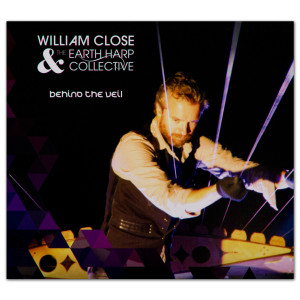 William Close & the Earth Harp Collective - Behind the Veil CD