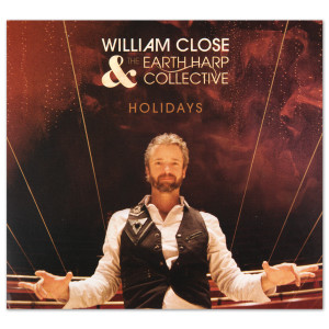 William Close & The Earth Harp Collective - Holidays CD