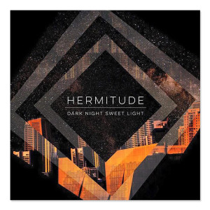 Hermitude- Dark Night Sweet Light CD