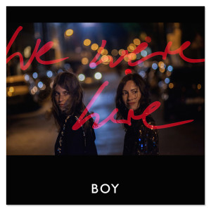 BOY- We Were Here CD