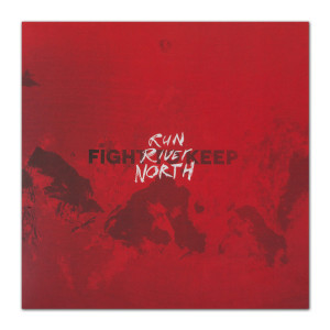 "Run River North - Fight To Keep 7"" LP"