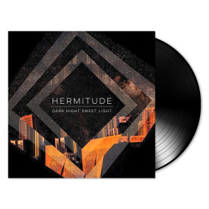 Hermitude- Dark Night Sweet Light LP