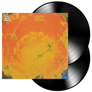 Run River North - Drinking From A Salt Pond LP
