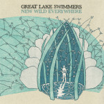 Great Lake Swimmers - New Wild Everywhere CD