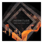 Hermitude- Dark Night Sweet Light CD