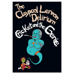 The Claypool Lennon Delirium Limited Edition Poster