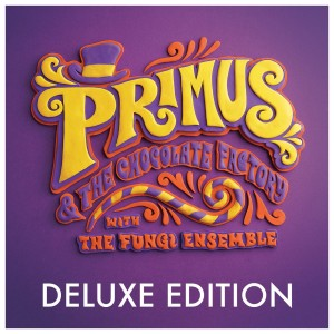 PRE-ORDER Primus and the Chocolate Factory Deluxe CD