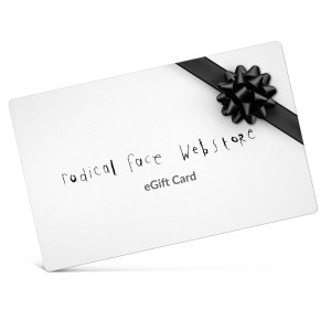 Radical Face Electronic Gift Certificate