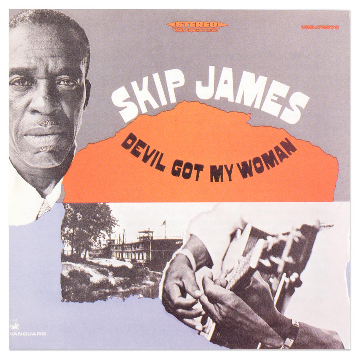 Skip James - Devil Got My Woman CD