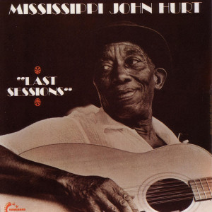 Mississippi John Hurt - Last Sessions CD