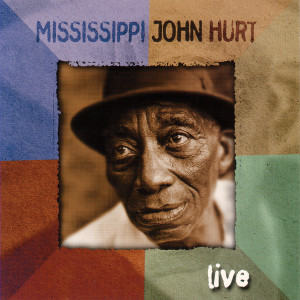 Mississippi John Hurt - Live CD