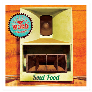 The Word - Soul Food CD