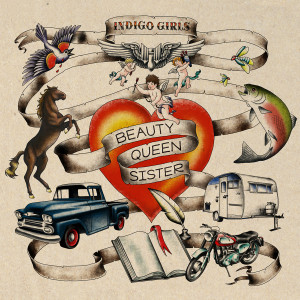 Indigo Girls - Beauty Queen Sister CD