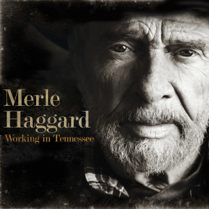 Merle Haggard - Working In Tennessee CD