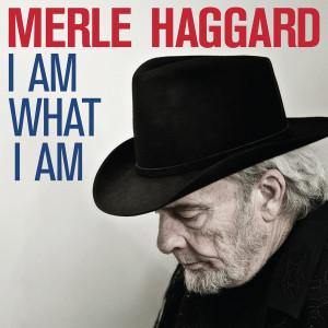Merle Haggard - I Am What I Am CD