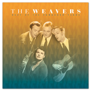 The Weavers - Best Of The Vanguard Years CD