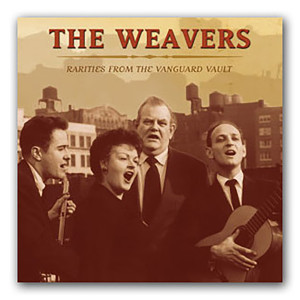 The Weavers - Rarities From The Vanguard Vault