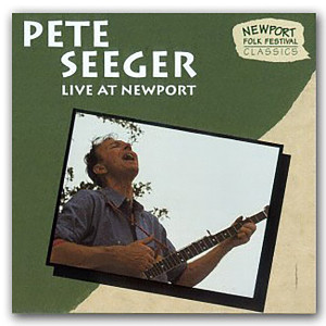 Pete Seeger - Live At Newport CD