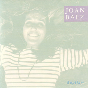 Joan Baez - Baptism CD
