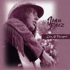 Joan Baez - Live At Newport 1963-65 CD