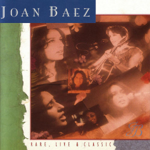 Joan Baez - Rare, Live and Classic CD