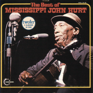 Mississippi John Hurt - The Best Of Mississippi John Hurt CD