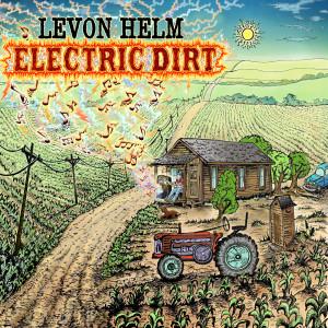 Levon Helm - Electric Dirt MP3 Download