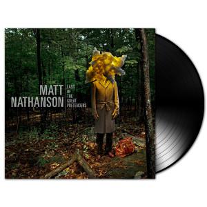 Matt Nathanson - Last of The Great Pretenders LP