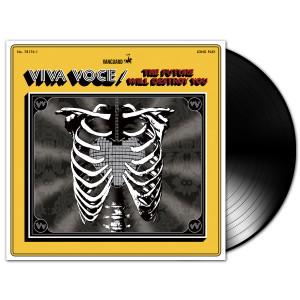 Viva Voce- The Future Will Destroy You LP