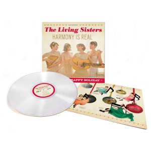 The Living Sisters - Harmony is Real: Songs For a Happy Holiday Vinyl
