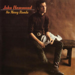 John Hammond - So Many Roads CD