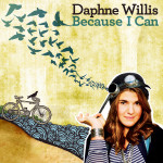 Daphne Willis - Because I Can CD