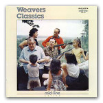 The Weavers - Classics CD