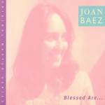 Joan Baez - Blessed Are CD