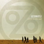 Ozomatli - Place In The Sun CD