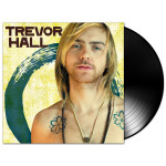 Trevor Hall - Trevor Hall LP