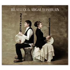 Abigail Washburn and Béla Fleck CD